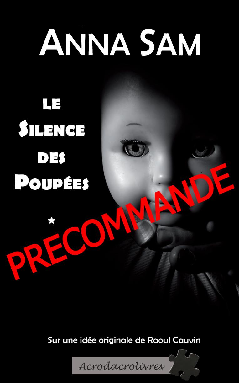 Précommandez «Le silence des poupées»